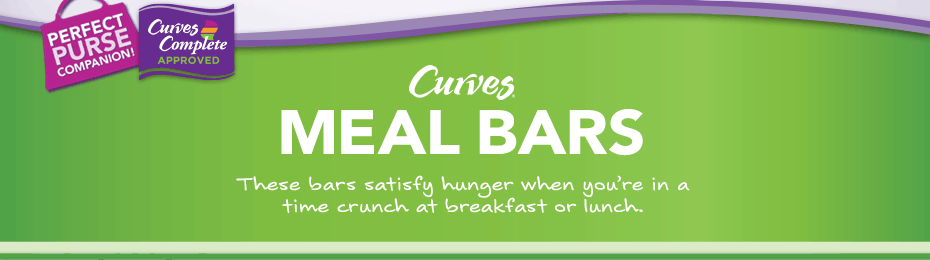 Curves Meal Bars. These bars satisfy hunger when you're in a time crunch at breakfast or lunch.